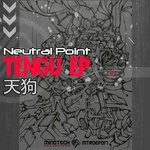 NEUTRAL POINT - Tengu EP (Front Cover)