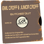 CROFF, Emil/JUNIOR CROFF - Glitched Out (Front Cover)