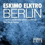 ESKIMO ELKTRO - Berlin (Front Cover)