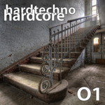 Hardtechno Hardcore: Vol 01