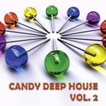 Candy Deep House: Vol 2