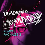 Who's Your Daddy (remix Package 2)