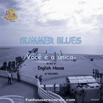 ENGLISH HOUSE - Summer Blues (Front Cover)