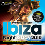 ROAR, Rob/LEIGH DEVLIN/VARIOUS - Phonetic Presents Ibiza 2010 Night & Day (unmixed tracks) (Front Cover)