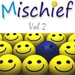 Mischief Vol 2