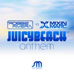 Juicy Beach Anthem