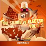 Nu Skool vs Electro Vol 3