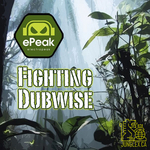 EPEAK/TXE - Fighting Dubwise EP (Front Cover)