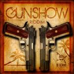 Gunshow Riddim