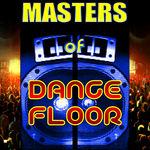 Masters Of Dancefloor
