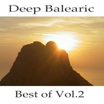 Deep Balearic: Best Of Vol 2