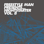 Freestyle Man Presents Nightstarter 8