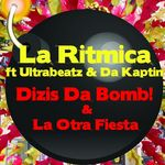Dizis Da Bomb/La Otra Fiesta