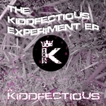 The Kiddfectious Xperiment EP