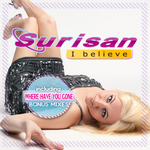 SURISAN - I Believe (Front Cover)