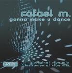Gonna Make U Dance