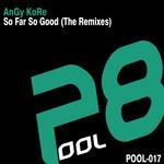 So Far So Good (The remixes)