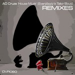 Houze Muzik (Everybody's Talkin' Bout remixes)
