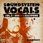 Soundsystem Vocals Vol 3 (Sample Pack WAV)