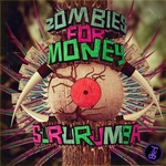 ZOMBIES FOR MONEY - Sururumba EP (Front Cover)