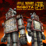 LITTLE NOBODY feat ROBO BRAZILEIRA - Robota (Ulterior remix selection) (Front Cover)