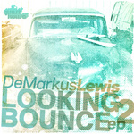 Looking 2 Bounce EP