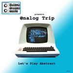 ANALOG TRIP - Let's Play Abstract (Front Cover)