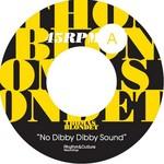 No Dibby Dibby Sound