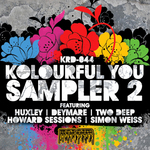 HUXLEY/TWO DEEP/HOWARD SESSIONS/DEYMARE/SIMON WEISS - Kolourful You Part 2 (Front Cover)