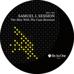 SAMUEL L SESSION - The Man With The Case (remixes) (Front Cover)