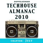 Techhouse Almanac 2010 Chapter: July