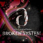 Broken System