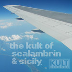 The Kult Of Scalambrin & Sicily