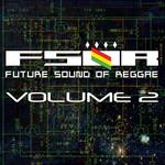 Future Sound Of Reggae: Volume 2