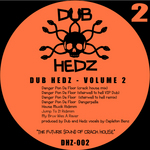 Dub Hedz EP Volume 2 (INCLUDES FREE TRACK)