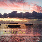 Behind Rain Waves