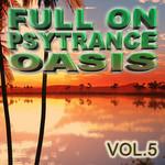 Full On Psytrance Oasis V 5