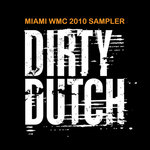 Dirty Dutch Miami Sampler 2010