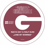 INAYA DAY/RALF GUM - Lose My Worries (Front Cover)