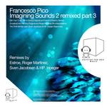 Imagining Sounds 2 Remixed (part 3)