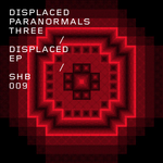 DISPLACED PARANORMALS 3 - Displaced EP (Front Cover)
