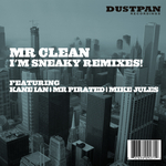 I'm Sneaky - Remixes