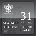 Seximer (part 2): Lost & Found Remixes