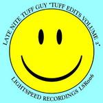 Tuff Edits Volume 2