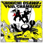 OSAWA, Shinichi/PAUL CHAMBERS - Singapore Swing EP (Front Cover)