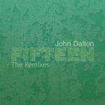 DALTON, John - Fifteen (remixes) (Front Cover)