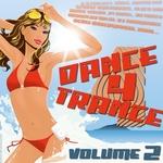 Dance 4 Trance Vol 2