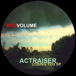 ACTRAISER - Losing You EP (Front Cover)