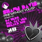 Fine With Out You EP