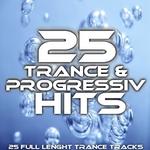 25 Trance & Progressiv Hits